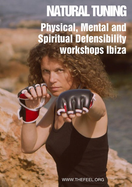 Natural Tuning Physical, Mental an Spiritual defensibility workshops Ibiza